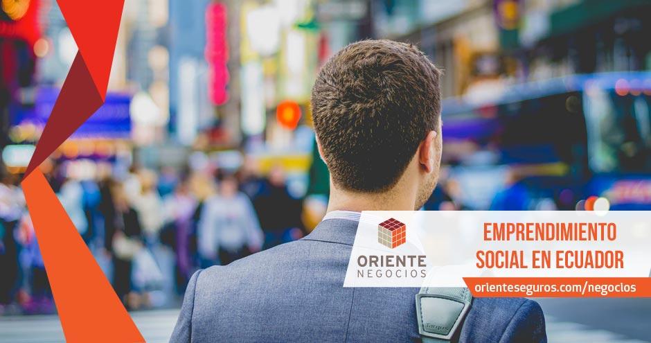 Emprendimiento social en Ecuador, en qué consiste.